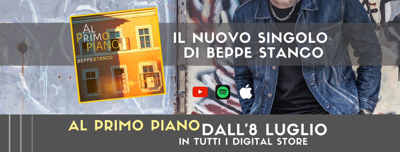 BEPPE STANCO – AL PRIMO PIANO – NUOVO SINGOLO